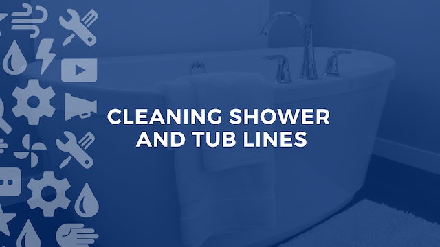 Cleaning Shower and Tub Lines