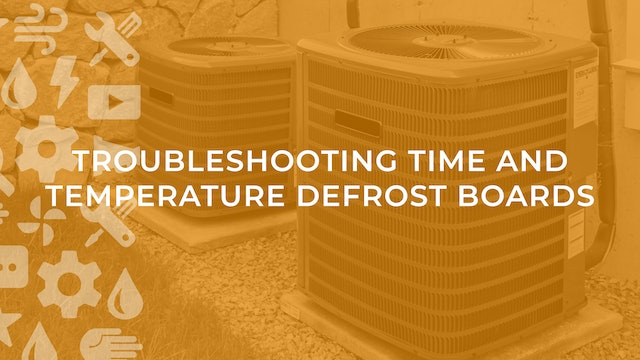 Troubleshooting Time and Temperature Defrost Boards