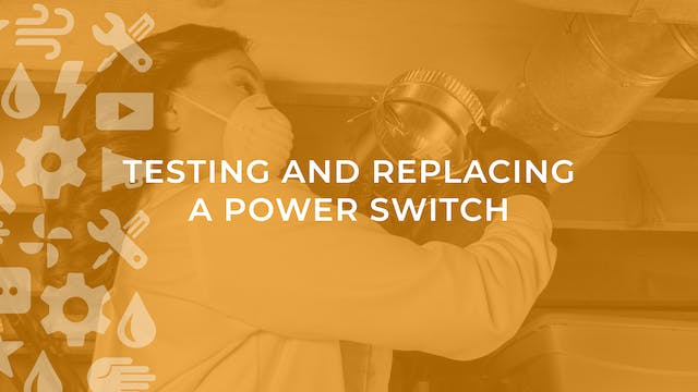 Testing and Replacing a Power Switch