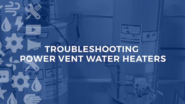 Troubleshooting Power Vent Water Heaters