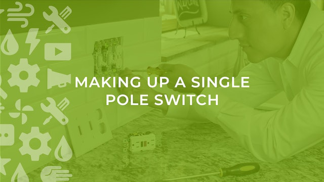 Making Up a Single Pole Switch