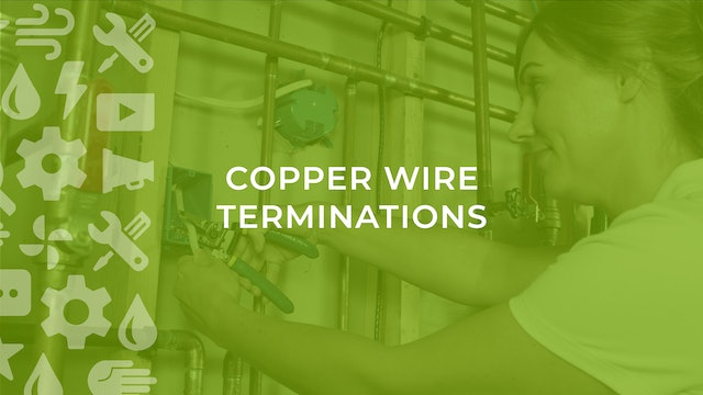 Copper Wiring Terminations