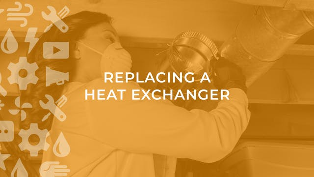 Replacing a Heat Exchanger