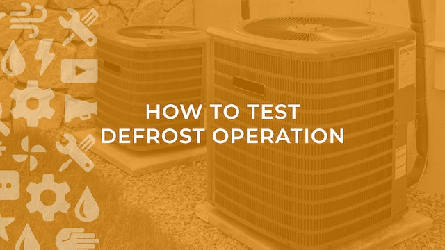 How to Test Defrost Operation