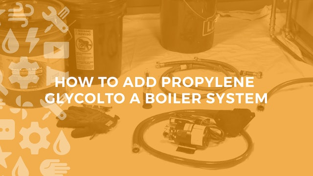 How to Add Propylene Glycol to a Boiler System