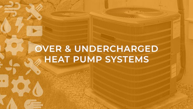 Over & Undercharged Heat Pump Systems