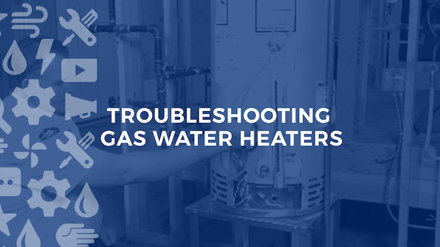 Troubleshooting Gas Water Heaters