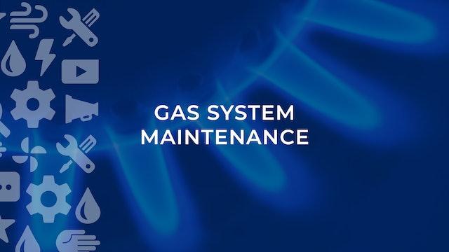 Gas System Maintenance