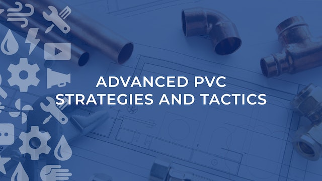 Advanced PVC Strategies and Tactics