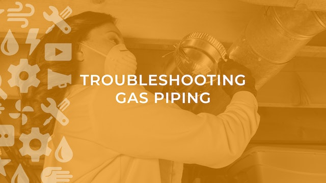 Troubleshooting Gas Piping