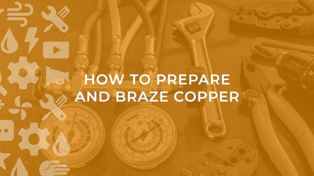 How to Prepare and Braze Copper