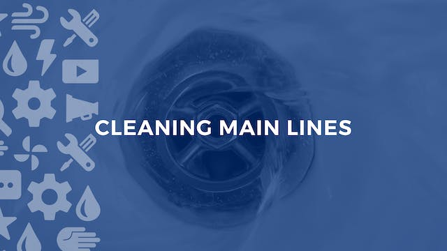 Cleaning Main Lines
