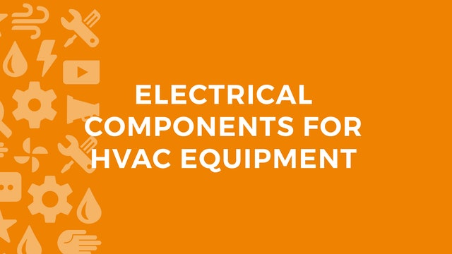Electrical Components for HVAC Equipment