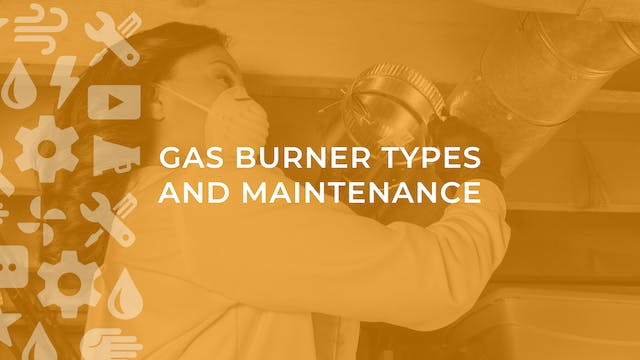 Gas Burner Types and Maintenance