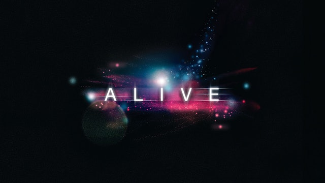 Alive - Moving to Heal