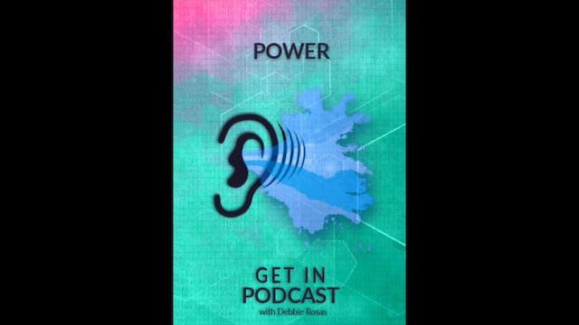 Get in Podcast - Power - Women & Mone...