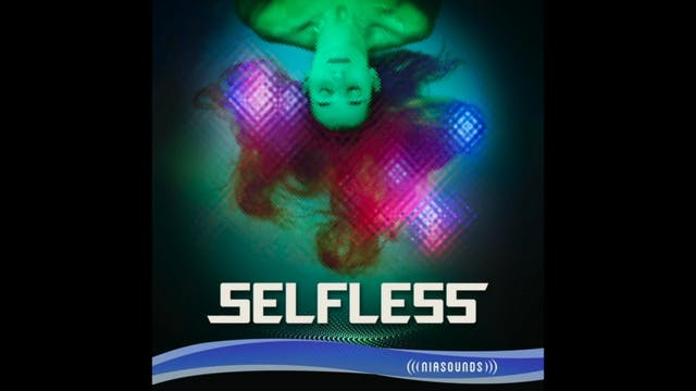 Selfless - 4. Healed, Whole and Healthy