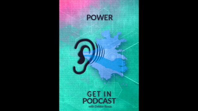 Get In Podcast - Power - From Escort to Monk to Grandmother ft. Sarah Marshank
