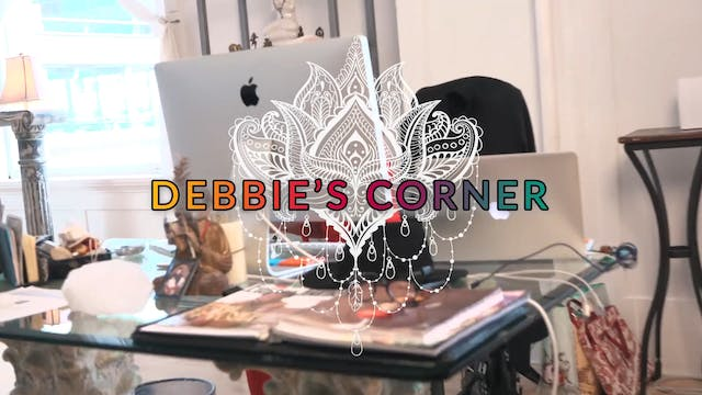 Debbie's Corner - Ep. #3 - Down on th...