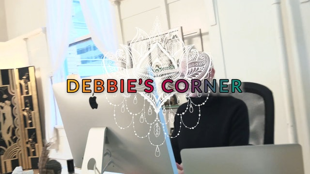 Debbie's Corner - Ep. #5 - Extending Energies