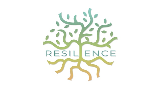 RESILIENCE Routine