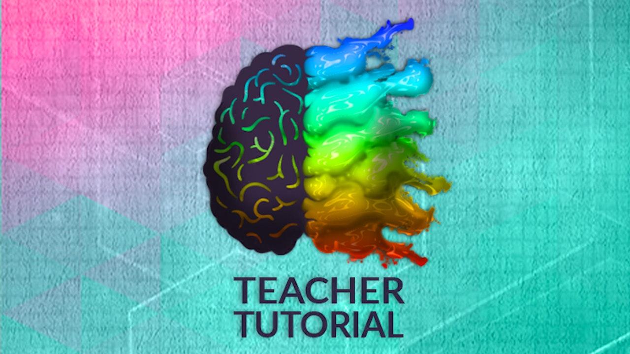 Teacher Tutorial