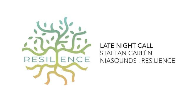 03 Late Night Call - Staffan Carlén
