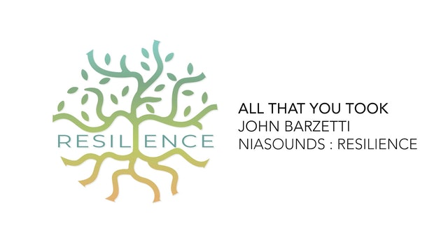 02 All That You Took - John Barzetti