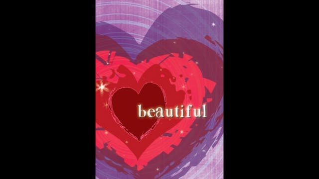 Beautiful - 4. Sing Love Dance