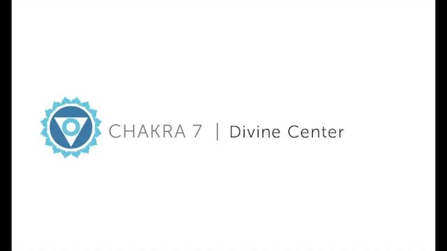 Day 7 - Meditation, Divine Center