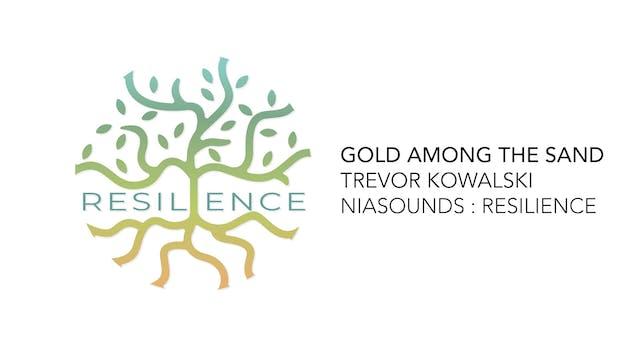 13 Gold Among The Sand - Trevor Kowalski