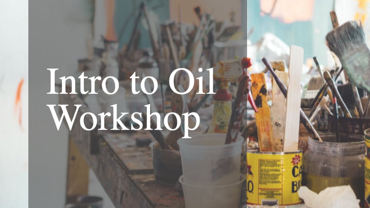Intro to Oils Workshop