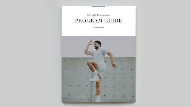 PROGRAM GUIDE | Strength Foundations with Adrian Gaskin