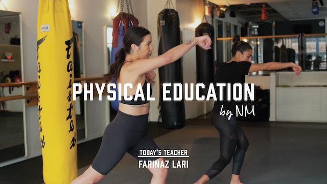 Physical Education with Farinaz Lari