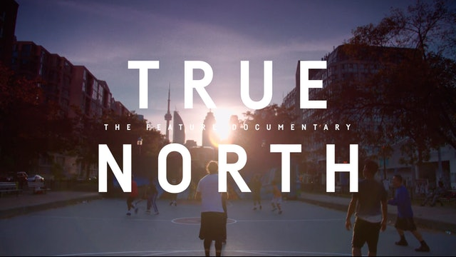 TRAILER | True North: Inside the Rise of Toronto Basketball