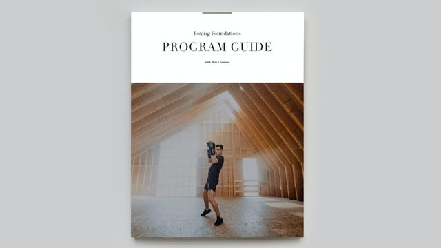 PROGRAM GUIDE | Boxing Foundations with Rob Couzens