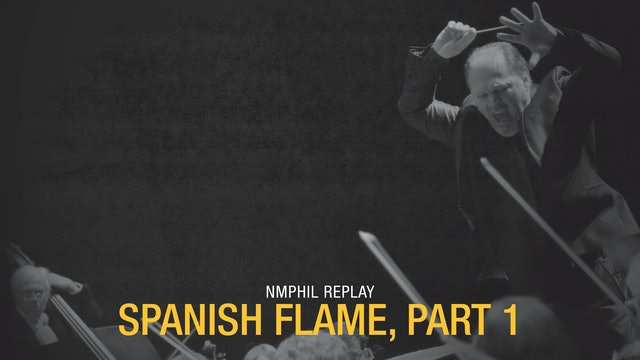 NMPhil Replay: Spanish Flame, Part 1
