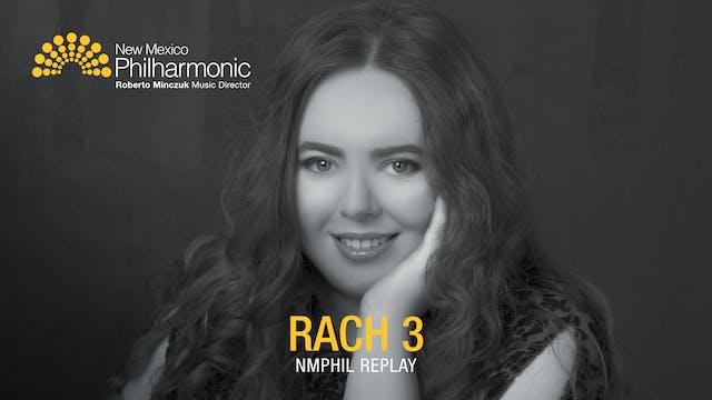 Rach 3 - NMPhil Replay