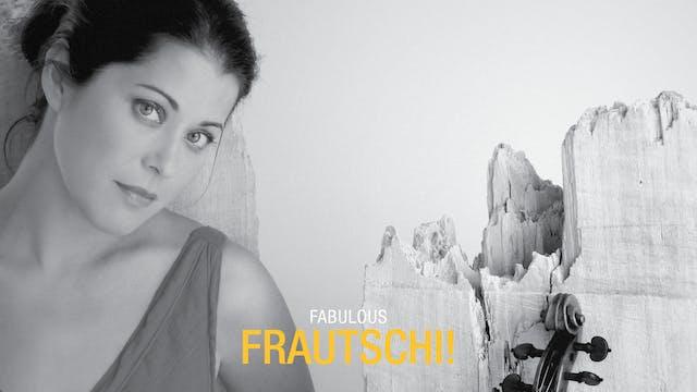Fabulous Frautschi!