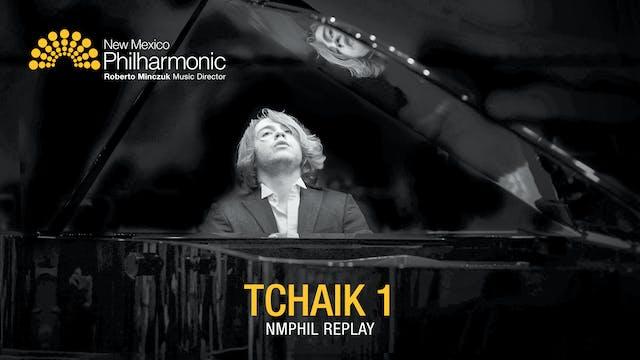 Tchaik 1 - NMPhil Replay