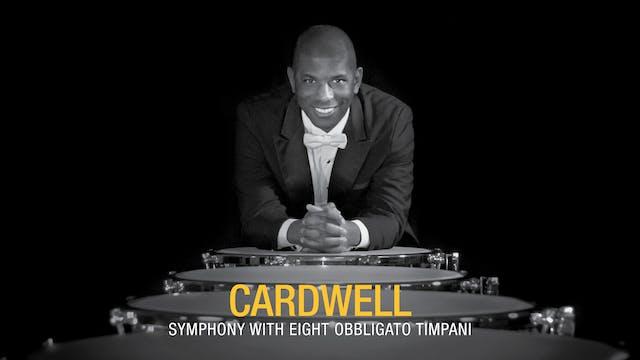 Cardwell: Symphony With Eight Obbligato Timpani