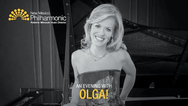 An Evening with Olga!