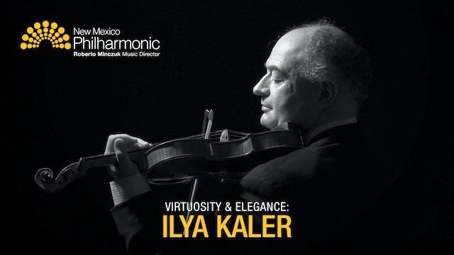 Virtuosity and Elegance: Ilya Kaler