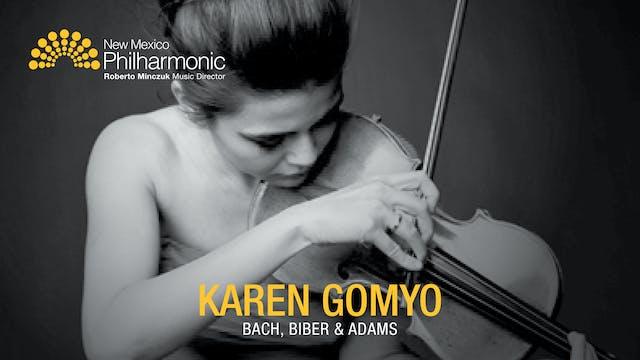 Karen Gomyo: Bach, Biber, and Adams