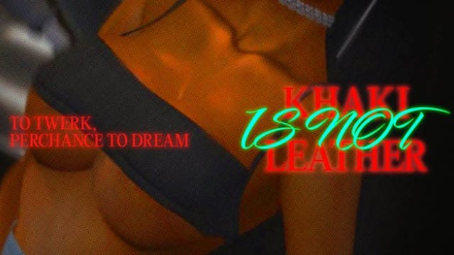 "Khaki is Not Leather | Ep. 4: ""To Twe..."