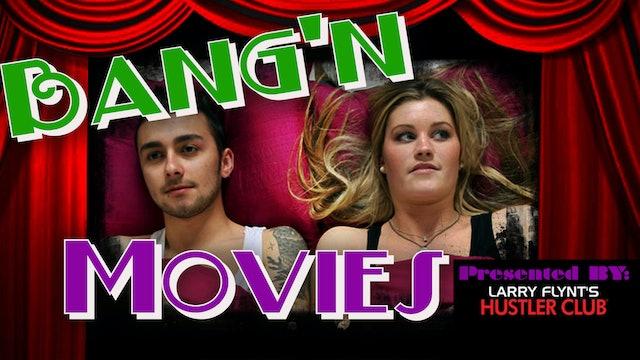 Bang'n Movies