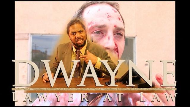 Dwayne Lawyer at Law
