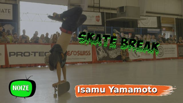 Skate Break: World Champion Isamu Yam...