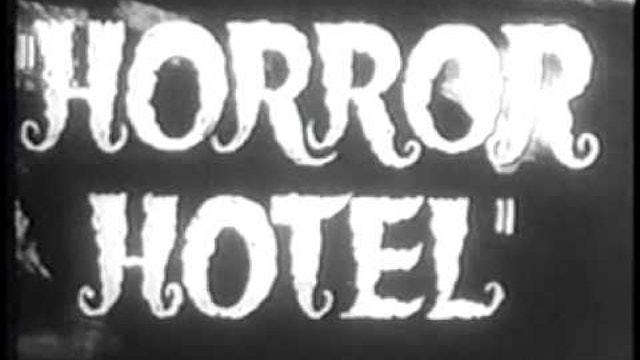 "The City of the Dead ""Horror Hotel"""