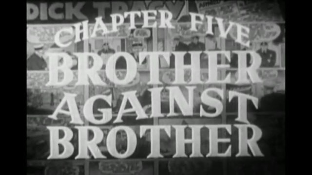 Dick Tracy Chapter 5 Brother Against Brother